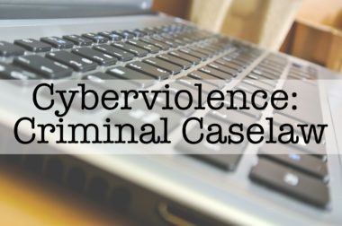 Cyberviolence: Criminal Case Law