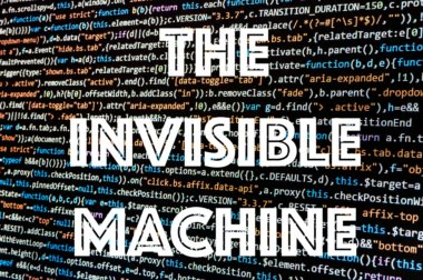 Cashing In: The Invisible Machine